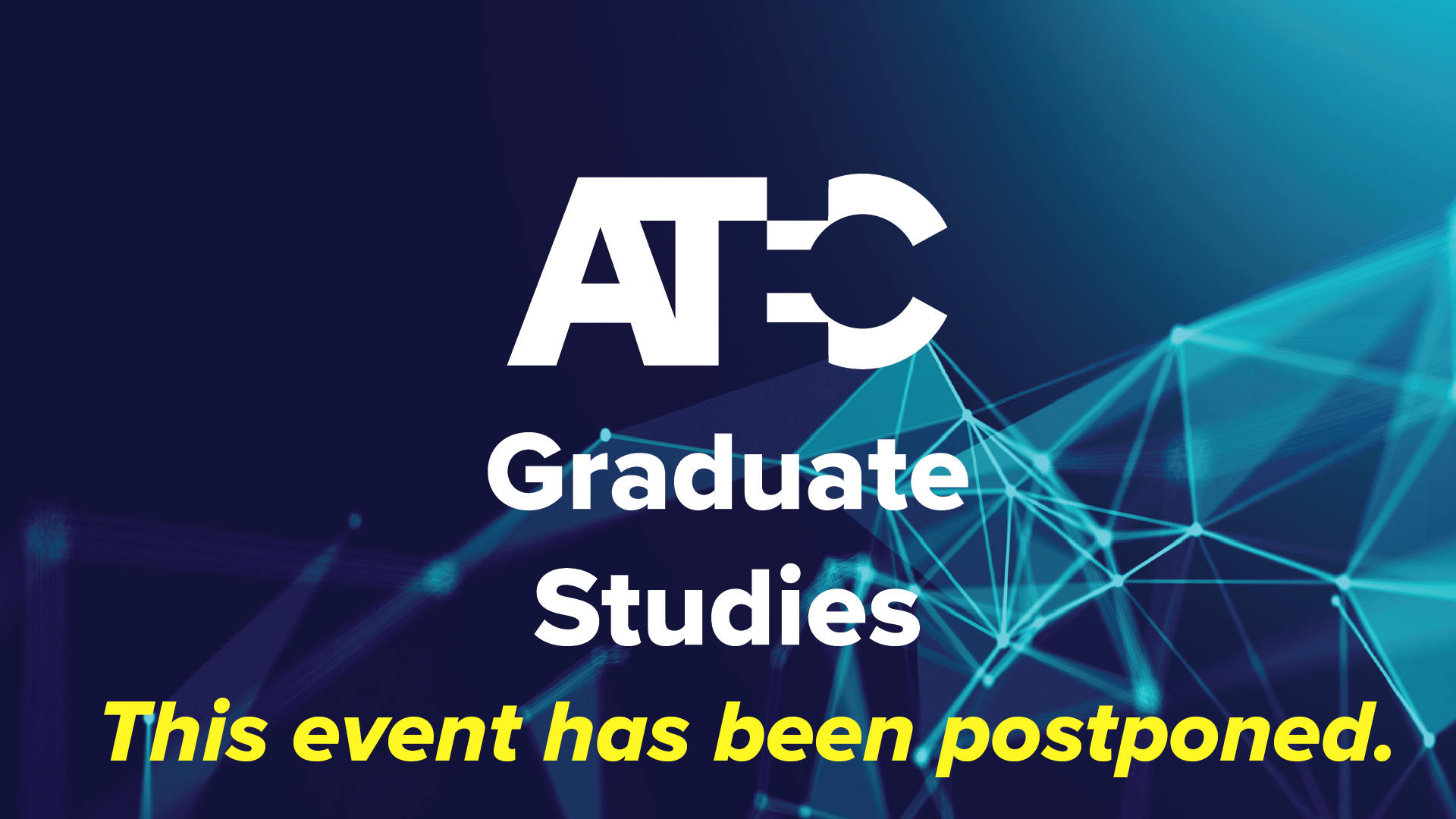 Event Postponed Grad Studies Header