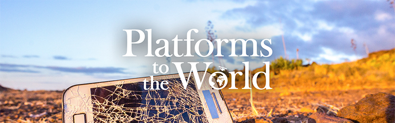 Platforms to the World Header